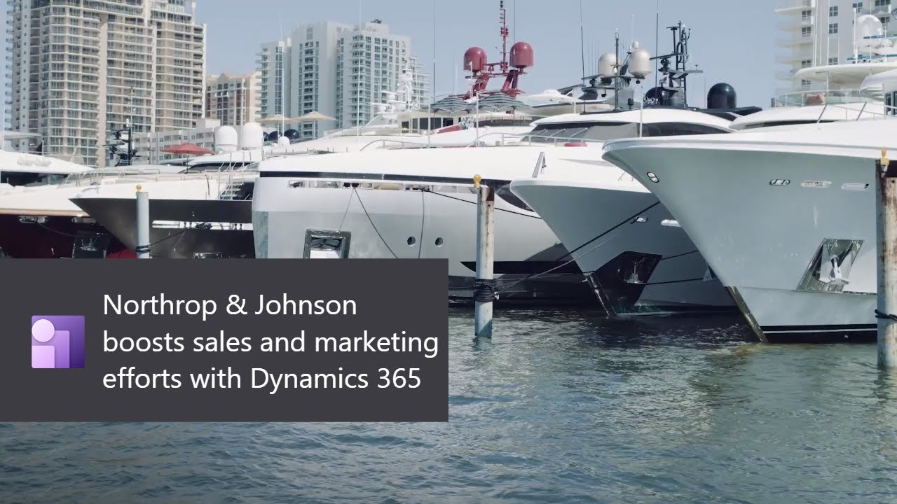 Northrop & Johnson boosts sales and marketing efforts with Dynamics 365